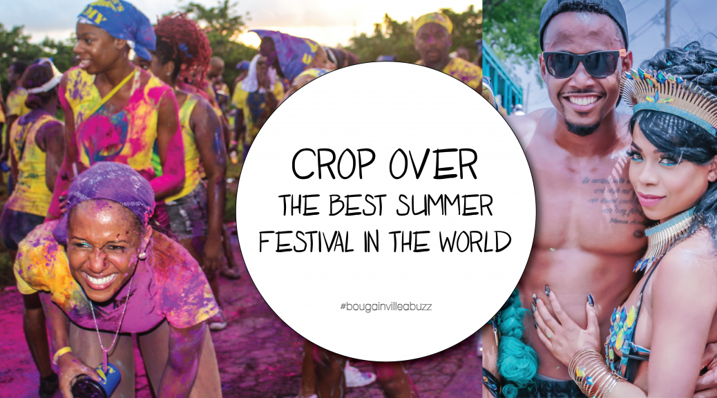 Crop Over the Best Summer Festival